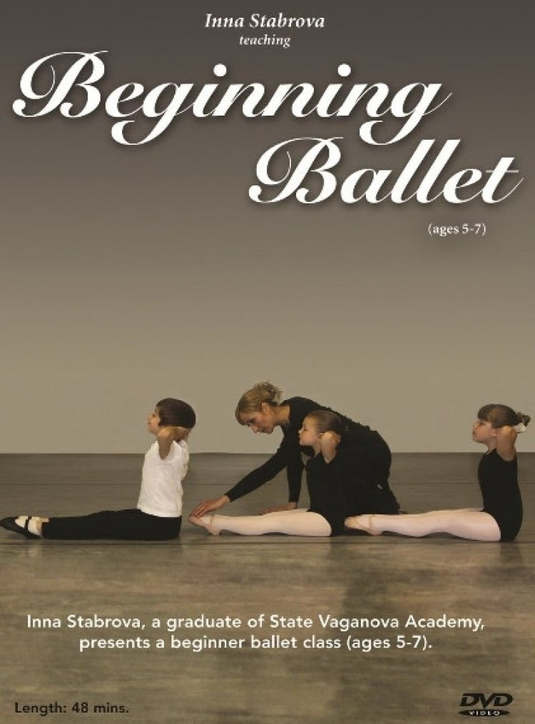 Beginning Ballet Taught By Inna Stabrova a Graduate From State Vaganova Ballet Academy (2011)