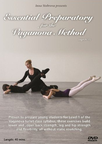 Essential Preparatory for the Vaganova Method